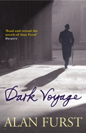 Dark Voyage ebook by Alan Furst
