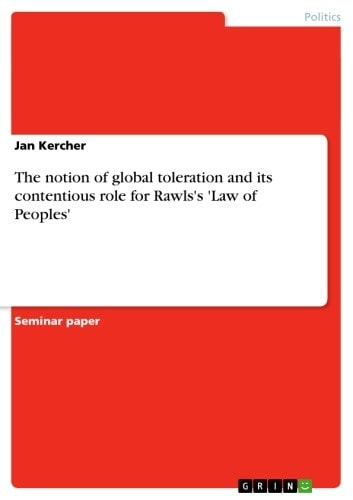 The notion of global toleration and its contentious role for Rawlss Law of Peoples