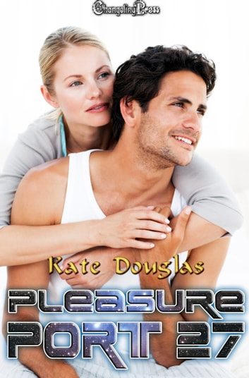Pleasure Port 27 ebook by Kate Douglas