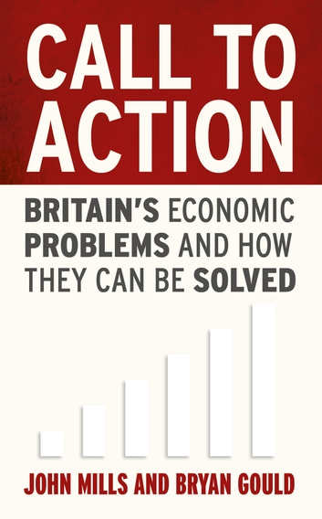 Call to Action ebook by John Mills,Bryan Gould