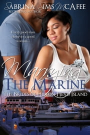Marrying the Marine ebook by Sabrina Sims McAfee