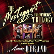 MacTaggart Brothers Trilogy, The audiobook by Anna Durand