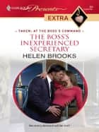 The Boss's Inexperienced Secretary ebook by Helen Brooks