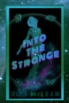 Into The Strange ebook by