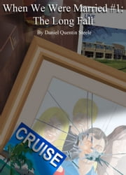 When We Were Married ebook by Daniel Quentin Steele