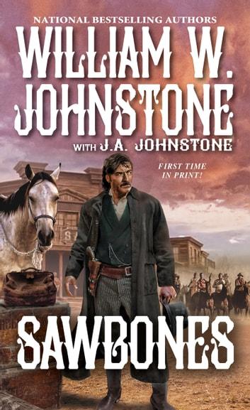 Sawbones ebook by William W. Johnstone,J.A. Johnstone