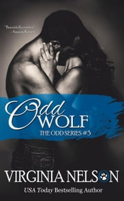 Odd Wolf - Odd Series, #3 ebook by Virginia Nelson