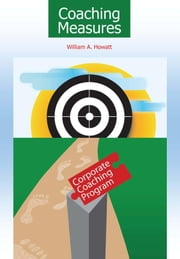 Coaching Measures ebook by Howatt, William, A.