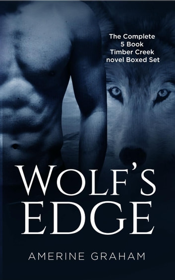 Wolf's Edge - A Timber Creek Wolf Novel ebook by Amerine Graham