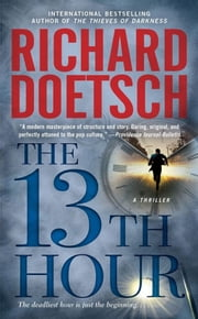 The 13th Hour - A Thriller ebook by Richard Doetsch