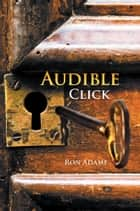Audible Click ebook by Ron Adame