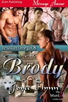 Brody ebook by Joyee Flynn