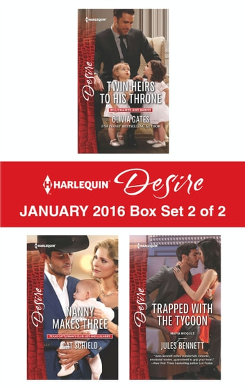 Harlequin Desire January 2016 - Box Set 2 of 2 - An Anthology 電子書 by Olivia Gates,Cat Schield,Jules Bennett