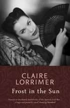Frost in the Sun ebook by Claire Lorrimer