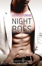Night Boss - Big Boss T.2 eBook by Léna Storme