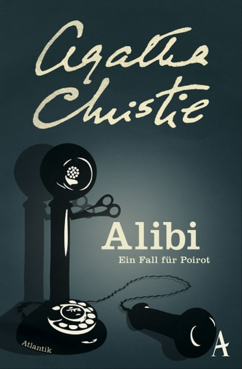 Alibi - Ein Fall für Poirot eBook by Agatha Christie