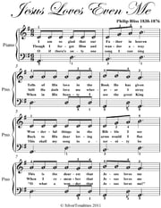 Jesus Loves Even Me Easy Piano Sheet Music ebook by Philip Bliss
