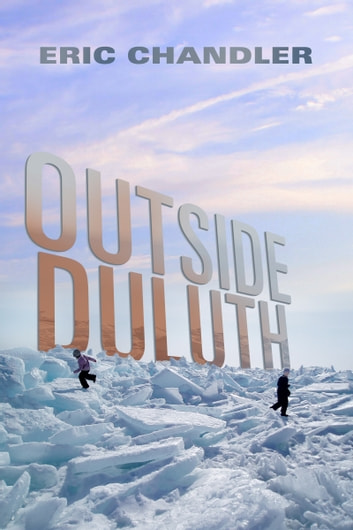 Outside Duluth ebook by Eric Chandler