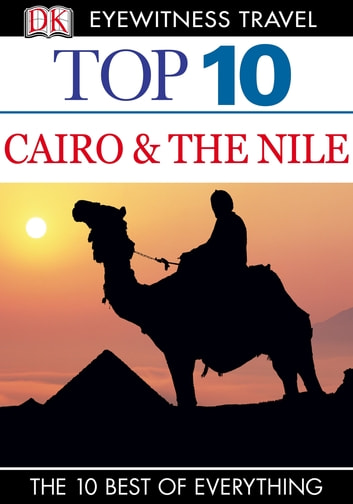 Top 10 Cairo and the Nile ebook by DK Travel