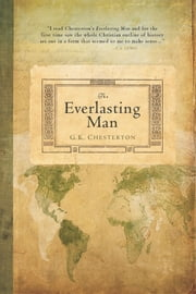 The Everlasting Man ebook by Gilbert Keith Chesterton