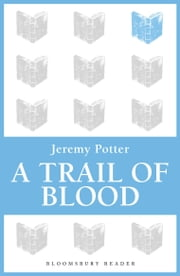 A Trail of Blood ebook by Jeremy Potter