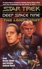 St Ds9 #14 The Long Night ebook by Smith Dean Wesley