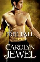 Free Fall ebook by Carolyn Jewel
