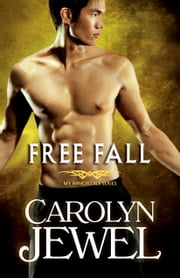 Free Fall - A My Immortals Series Demons and Witches novella ebook by Carolyn Jewel