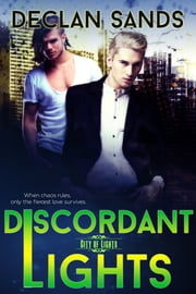 Discordant Lights ebook by Declan Sands
