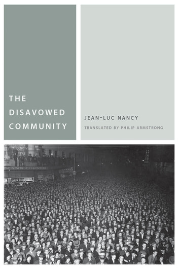 The Disavowed Community ebook by Jean-Luc Nancy