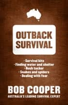 Outback Survival ebook by Bob Cooper