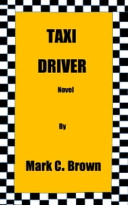 Taxi Driver ebook by Mark    C Brown