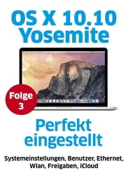 OS X Yosemite - Systemeinstellungen ebook by Kobo.Web.Store.Products.Fields.ContributorFieldViewModel