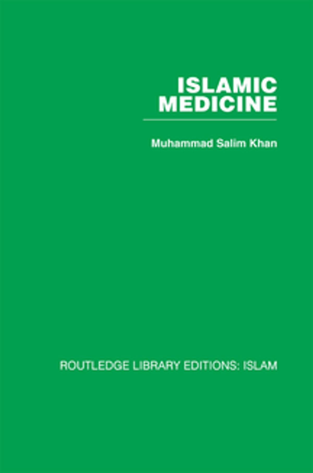 Islamic Medicine ebook by Muhammad Salim Khan - Rakuten Kobo