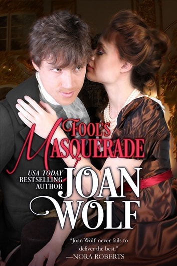 Fool's Masquerade ebook by Joan Wolf