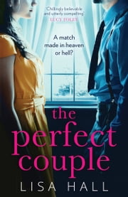 The Perfect Couple ebook by Lisa Hall