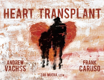 Heart Transplant ebook by Andrew Vachss