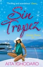 Sin Tropez ebook by Aita Ighodaro