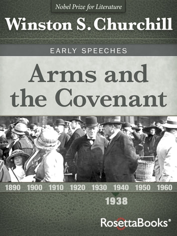 Arms and the Covenant ebook by Winston S. Churchill
