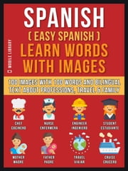 Spanish ( Easy Spanish ) Learn Words With Images (Vol1)