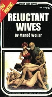 Reluctant Wives ebook by Waleman,Rod