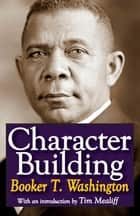 Character Building ebook by Michael Mitchell