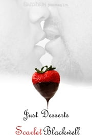 Just Desserts ebook by Scarlet Blackwell