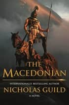 The Macedonian eBook by Nicholas Guild