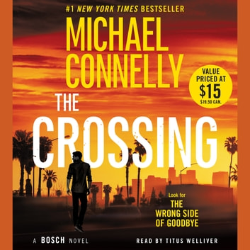 The Crossing audiobook by Michael Connelly