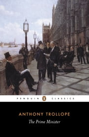 The Prime Minister ebook by Anthony Trollope,David Skilton,David Skilton,David Skilton