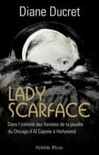 Lady Scarface ebook by Diane DUCRET