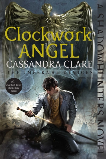 Clockwork Angel ebook by Cassandra Clare