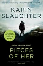 Pieces of Her ebook by Karin Slaughter