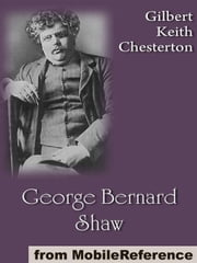 George Bernard Shaw (Mobi Classics) ebook by G. K. (Gilbert Keith) Chesterton